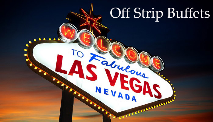 Off Strip Vegas Buffets